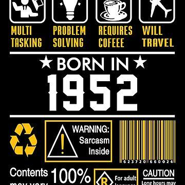 Birthday Gift Ideas - Born In 1952 by wantneedlove