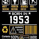 Birthday Gift Ideas - Born In 1953 by wantneedlove