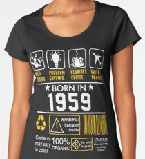 e0f6c91d5 Birthday Gift Ideas - Born In 1959 Premium Scoop T-Shirt