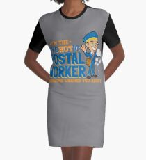 I'm the Hot Postal Worker Graphic T-Shirt Dress