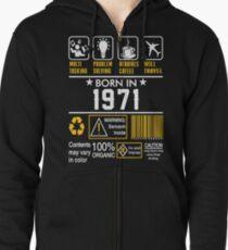 Birthday Gift Ideas - Born In 1971 Zipped Hoodie