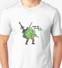Trust me i'm just a bush_Fortnite Unisex T-Shirt