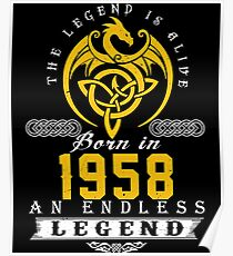 The Legend Is Alive - Born In 1958 Poster