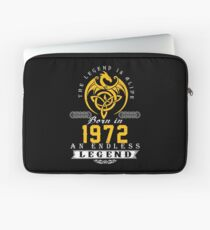 The Legend Is Alive - Born In 1972 Laptop Sleeve