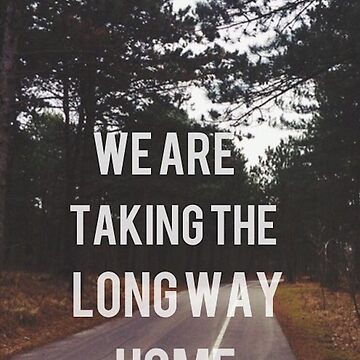 Long Way Home Lyrics 5sos by Band-Prints
