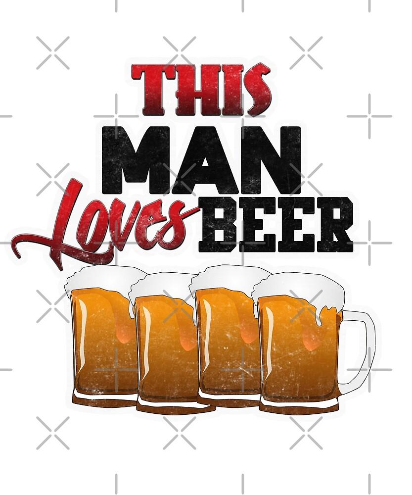 This Man Loves Beer by Energetic-Mind