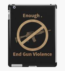 end gun violence iPad Case/Skin