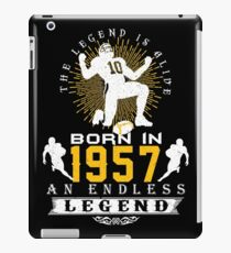 The 'Football' Legend Is Alive - Born In 1957 iPad Case/Skin