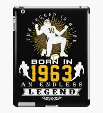 The 'Football' Legend Is Alive - Born In 1963 iPad Case/Skin