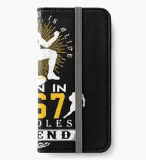 The 'Football' Legend Is Alive - Born In 1967 iPhone Wallet/Case/Skin