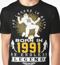 The 'Football' Legend Is Alive - Born In 1991 Graphic T-Shirt