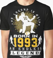 The 'Football' Legend Is Alive - Born In 1993 Graphic T-Shirt
