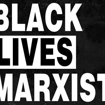 BLACK LIVES MARXIST noir by DeplorableLib