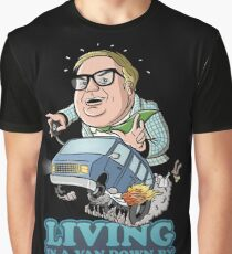 Living in a van down by the river Graphic T-Shirt