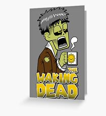 The Waking Dead Greeting Card