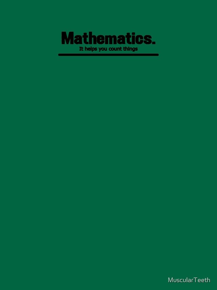 Mathematics by MuscularTeeth