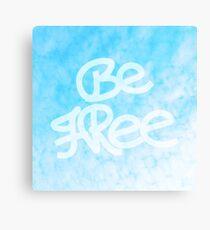 Be Free Canvas Print