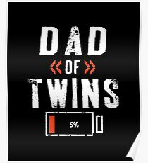 Dad Of Twins Poster