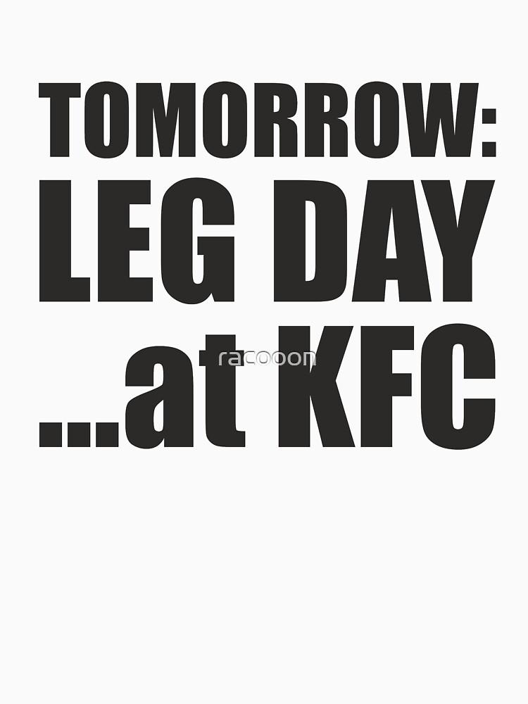 Tomorrow Leg Day by racooon