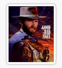 THE GOOD THE BAD AND THE UGLY Sticker