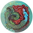 Mermaid Believe by Ann-Marie Cheung