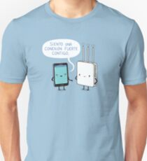 Una conexíon fuerte T-Shirt