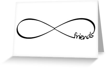 """Friends Infinity Infinity Symbol Forever"" Greeting Cards ..."