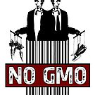NO GMO by EsotericExposal