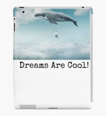 Dreams are Cool Whale iPad Case/Skin