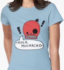 Muchacho Womens Fitted T-Shirt