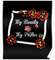My beauty is My power , black , love , red ,yellow, floral  Poster