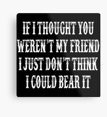 Tombstone Movie Quote Metal Print