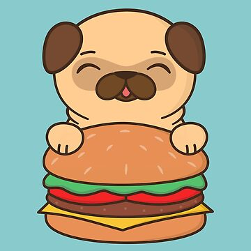 Cute and Kawaii Adorable Pug With Burger by happinessinatee