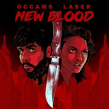 New Blood (print version) by occamslaser