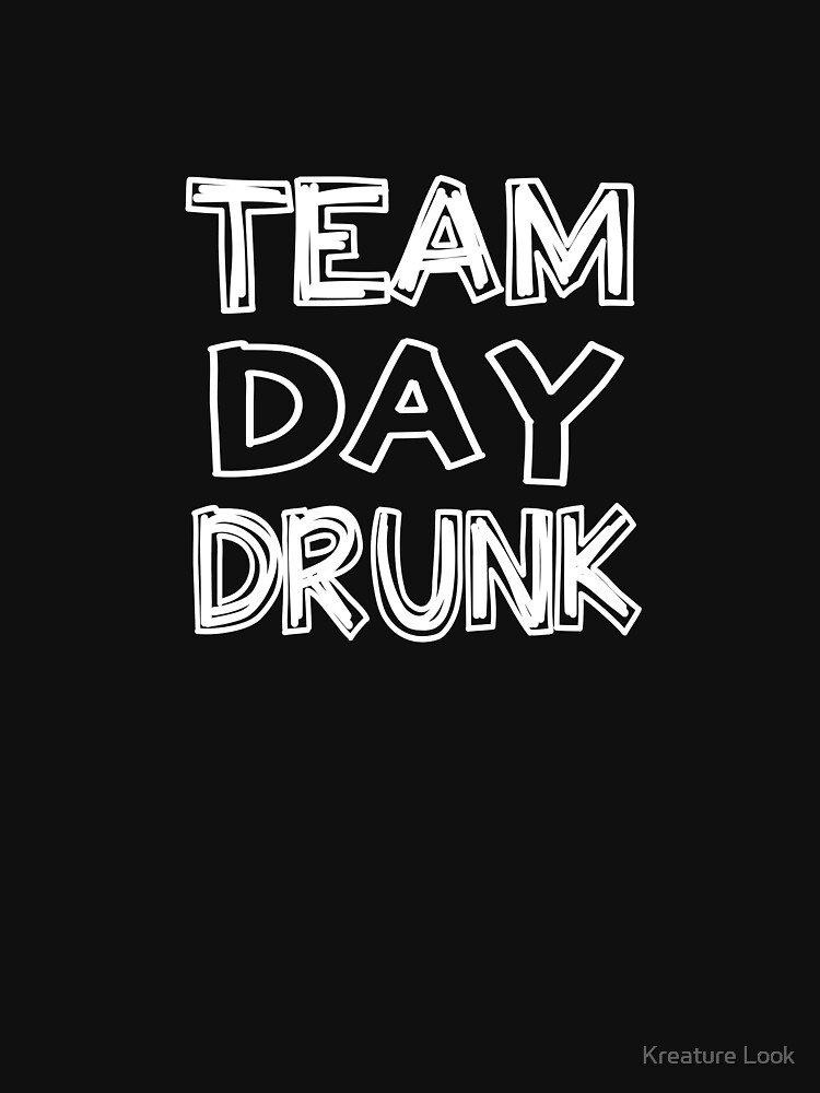 Team Day Drunk | drinking games shirt | beer lover gift | craft beer shirts | beer gifts men | beer gifts for dad | drinking shirt | beer clothing | funny beer gift | beer pong by qtstore12