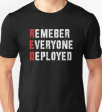 Red Friday - Remember Everyone Deployed Shirt Unisex T-Shirt