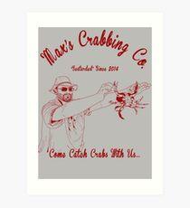 Max's Crabbing Co. Art Print