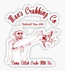 Max's Crabbing Co. Sticker
