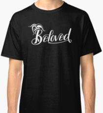 Beloved (White) Classic T-Shirt
