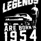 Legends Are Born In 1954 by wantneedlove
