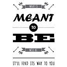 Stylish If It's Meant to Be Bold Typography by JanusianGallery