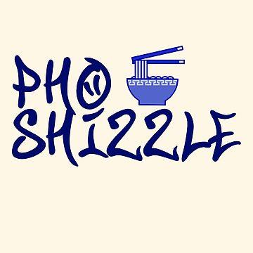 Funny Pho Shizzle Shirt Send Noods Noodle Lover Soup Bowl by rainydaysstudio