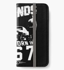 Legends Are Born In 1967 iPhone Wallet/Case/Skin