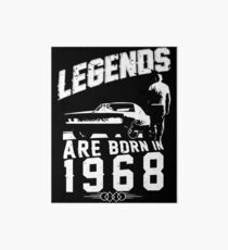 Legends Are Born In 1968 Art Board