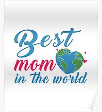 Best Mom In The World Poster