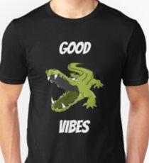 Good Vibes crocodile alligator croc gator  Unisex T-Shirt