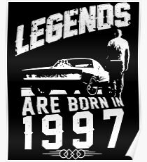 Legends Are Born In 1997 Poster