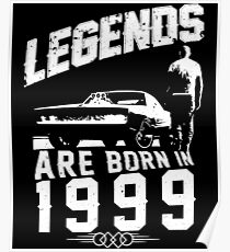 Legends Are Born In 1999 Poster
