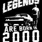 Legends Are Born In 2000 by wantneedlove