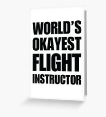 Funny World's Okayest Flight Instructor Gifts For Flight Instructors Coffee Mug Greeting Card